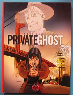 PrivateGhost - Red label Voodoo - HC - genummerd - 1e druk - 2003. - (Carrére) - uitgave: Talent.