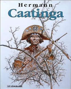 Caatinga - Hermann - luxe uitgave - (1997)